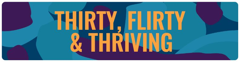 Flirty & Thriving - Blue